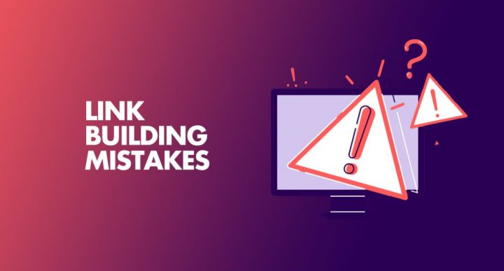 5 Common Link Building Mistakes Should Avoid